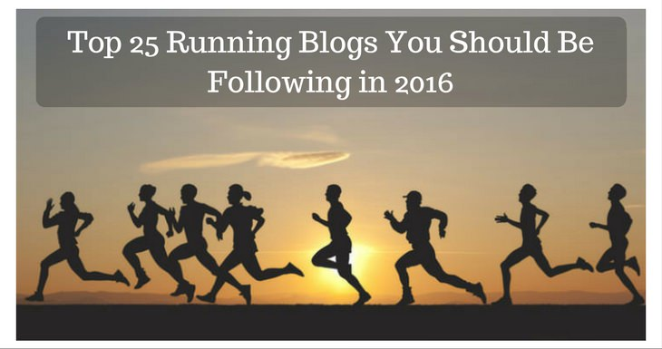 c2ab7fc39a9 Top 25 Running Blogs You Should Be Following in 2016