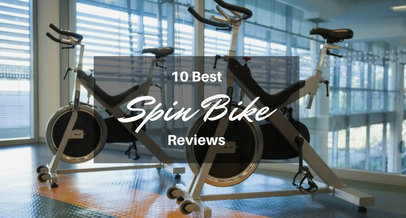 10 Best Spin Bikes 2018 [Indoor Cycling Bikes with Comparisons]