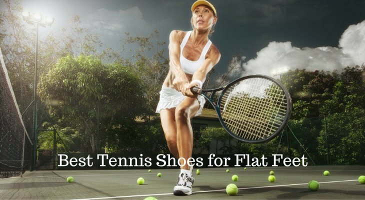 Tennis Shoes for Flat Feet